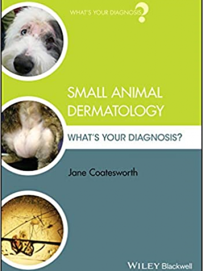 Libro: Small Animal Dermatology: What's Your Diagnosis?