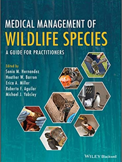 Libro: Medical Management of Wildlife Species: A Guide for Practitioners