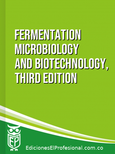 Libro: Fermentation microbiology and biotechnology, third edition
