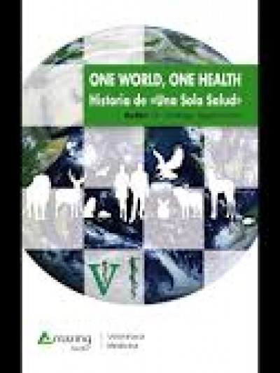 Libro: One world, one health