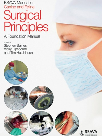 Libro: BSAVA. Manual of Canine and Feline Surgical Principles: A Foundation Manual 1st Edition.